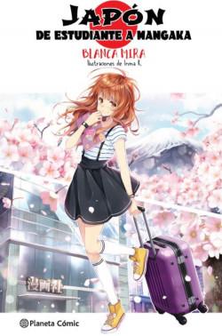 Planeta Manga: Japón: De estudiante a mangaka (novela ligera)
