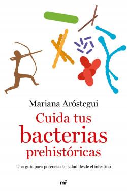 Cuida tus bacterias prehistóricas